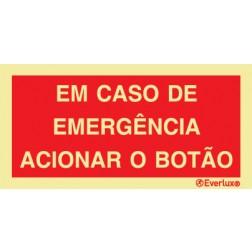 EM CASO DE EMERGÊNCIA ACIONAR O BOTÃO