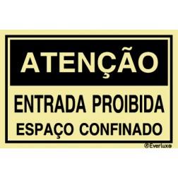ATENCAO ENTRADA PROIBIDA, ESPAÇO CONFINADO