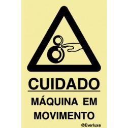 CUIDADO MÁQUINA EM MOVIMENTO