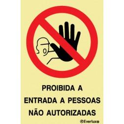PROIBIDA A ENTRADA DE PESSOAS NÃO AUTORIZADAS