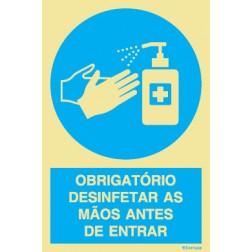 OBRIGATÓRIO DESINFETAR AS MÃOS ANTES DE ENTRAR